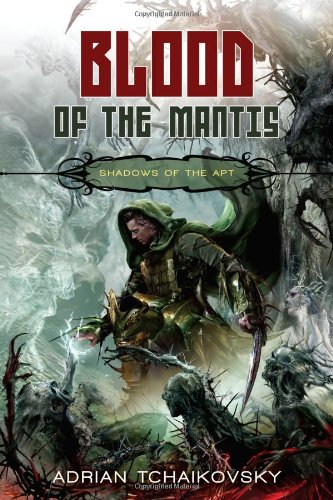Cover for Shadows of the Apt: Blood of the Mantis