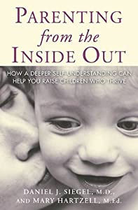 """Cover of """"Parenting From the Inside Out"""""""