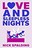 Love...And Sleepless Nights (The Love...Series Book 2)