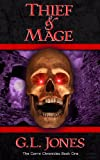 Thief & Mage (The Corrin Chronicles) by G.L. Jones