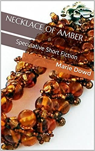Necklace of Amber short story collection
