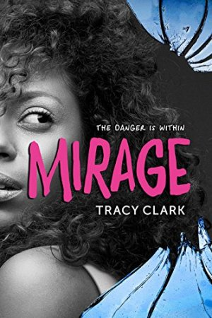 Mirage by Tracy Clark | Featured Book of the Day | wearewordnerds.com