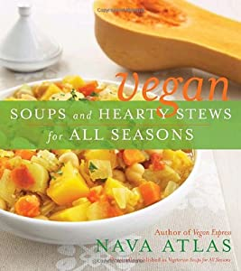 "Cover of ""Vegan Soups and Hearty Stews fo..."