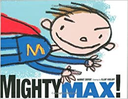 Mighty Max! by Harriet Ziefert, Superhero Storytime
