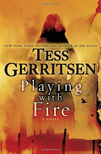 Tess Gerritsen - Playing with Fire epub book