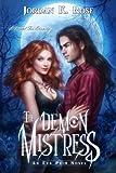 The Demon Mistress (An Eva Prim Novel Book 1)