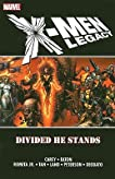 X-Men: Legacy: Divided He Stands