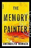 The Memory Painter: A Novel