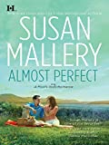 Almost Perfect (Fool's Gold series Book 2)