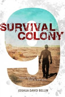 Survival Colony 9 by Joshua David Bellin| wearewordnerds.com