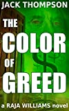 The Color of Greed (Raja Williams Mystery Series Book 1)