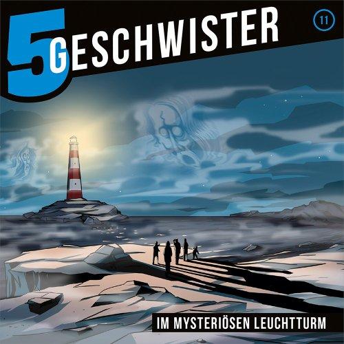 5 Geschwister (11) Im mysteriösen Leuchtturm (Gerth Medien)