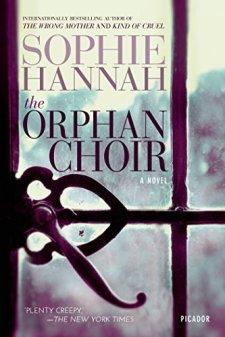 The Orphan Choir: A Novel by Sophie Hannah| wearewordnerds.com
