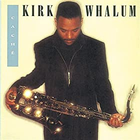 Kirk Whalum on Amazon