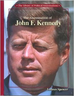 Amazon.com: The Assassination of John F. Kennedy (Library ...