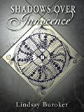 Shadows Over Innocence (an Emperor's Edge short story) (The Emperor's Edge)