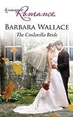 The Cinderella Bride (Harlequin Romance)