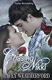 Chasing Nikki (Chase Walker)