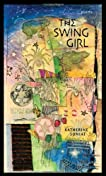 The Swing Girl: Poems