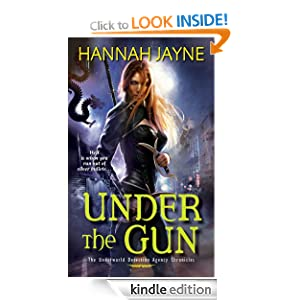 Under the Gun: Underworld Detection Agency Series, Book 4