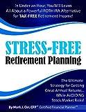 Stress-Free Retirement Planning