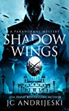 Shadow Wings: A Paranormal Historical Mystery
