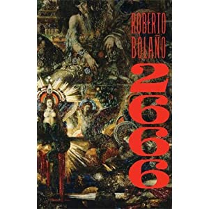 Book:  2666: A Novel [Paperback] by Roberto Bolaño