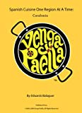 Venga Paella- Spanish Cuisine One Region at a Time: Catalonia