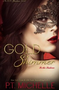Gold Shimmer (In the Shadows) (Volume 4)