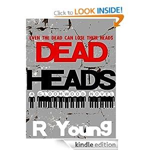Dead Heads A Gloomwood Novel