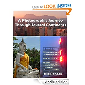 A Photographic Journey Through Several Continents