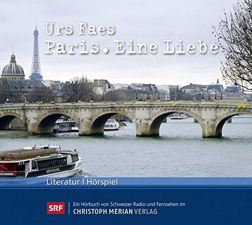 Paris: Eine Liebe