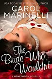 The Bride Who Wouldn't (Honeymoon Series Book 1)
