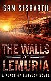 The Walls of Lemuria (A Purge of Babylon Novel)