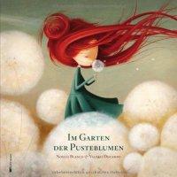 Im Garten der Pusteblumen / Noella Blanco & Valeria Docampo