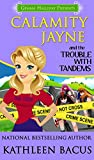 Calamity Jayne and the Trouble with Tandems (Calamity Jayne Mysteries Book 7)