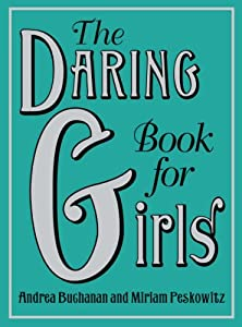 "Cover of ""The Daring Book for Girls"""