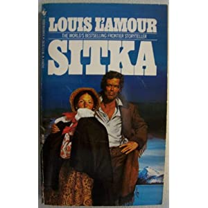 Sitka by L'Amour