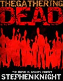 The Gathering Dead (A Zombie Apocalypse Novel)