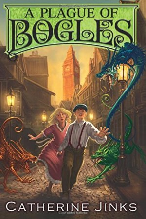 A Plague of Bogles (How to Catch a Bogle) by Catherine Jinks | Featured Book of the Day | wearewordnerds.com