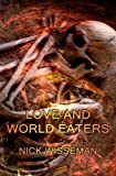 Love and World Eaters