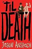 'til Death (Rockwell Return Files Book 1)