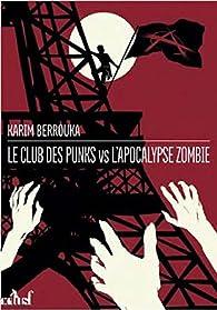 Le club des punks contre l'apocalypse zombie par Berrouka