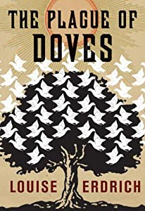 "Cover of ""The Plague of Doves: A Novel"""