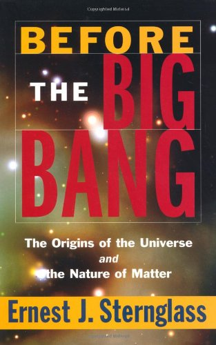 Before the Big Bang: The Origins of the Universe