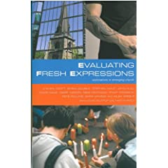Evaluating Fresh Expressions:explorations in emerging church