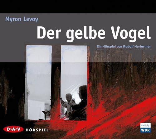 Myron Levoy - Der gelbe Vogel (DAV)