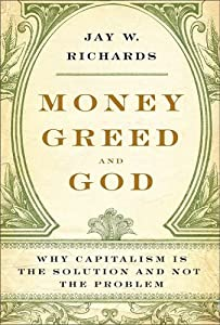 """Cover of """"Money, Greed, and God: Why Capi..."""