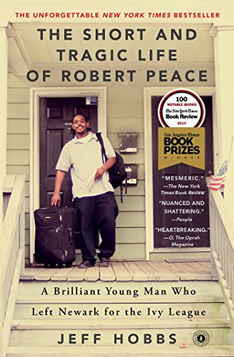 The Short and Tragic Life of Robert Peace: A...