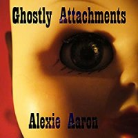 Ghostly Attachments Audiobook